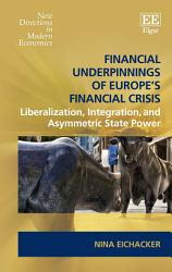 Financial Underpinnings Of Europe S Financial Crisis Book PDF