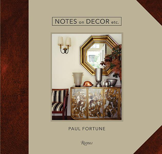 Download Notes on Decor  Etc Book