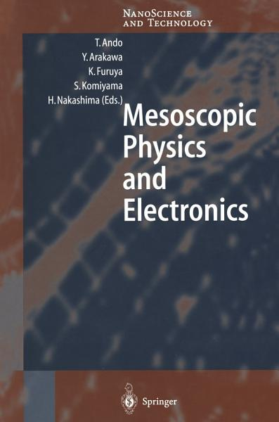 Mesoscopic Physics and Electronics Pdf Book