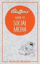 Bluffer s Guide To Social Media