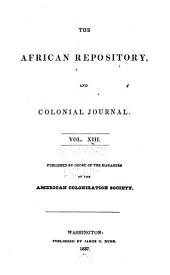 The African Repository: Volume 13