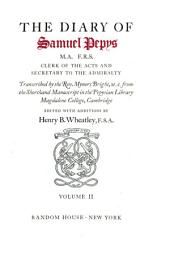 The Diary of Samuel Pepys: Volume 2