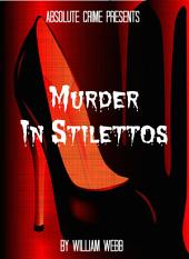 Murder In Stilettos: Ladies of the Night Who Murdered
