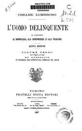 L'uomo delinquente: In rapporto all'antropologia, alla qiurisprudenza ed alle discipline carcerarie, Volume 3