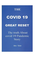 The Covid 19 Great Reset