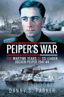 Peiper's War