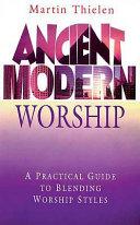 Ancient modern Worship PDF