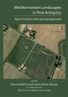 Mediterranean Landscapes in Post Antiquity PDF