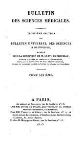 Bulletin universel des sciences et de l'industrie. 3: Bulletin des sciences médicales, Volume 6