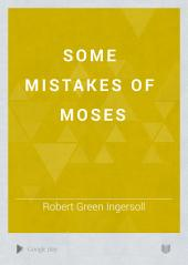 Some Mistakes of Moses: Volume 85; Volume 618