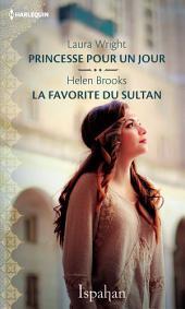Princesse pour un jour - La favorite du sultan