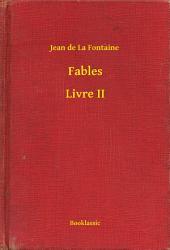 Fables -: Livre2