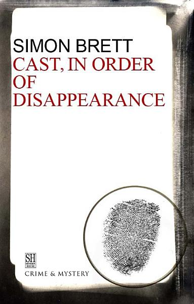 Download Cast in Order of Disappearance Book