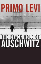 The Black Hole Of Auschwitz Book PDF