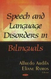 Speech and Language Disorders in Bilinguals