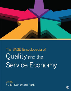 The SAGE Encyclopedia of Quality and the Service Economy PDF