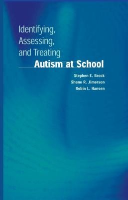Identifying  Assessing  and Treating Autism at School PDF