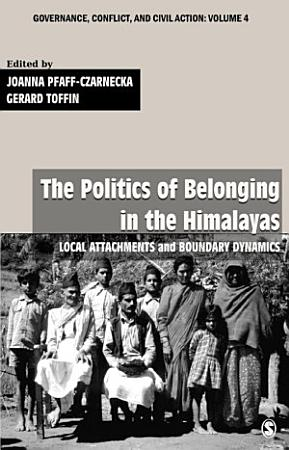 The Politics of Belonging in the Himalayas PDF