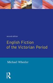 English Fiction of the Victorian Period: Edition 2