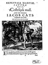 Kerkuraia mastix, satura dat is 't Costelick mal aen de heere Jacob Cats ...