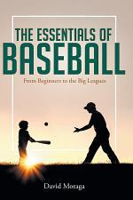 The Essentials of Baseball