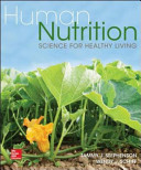 Human Nutrition  Science for Healthy Living Book