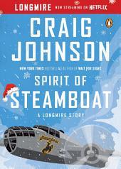 Spirit of Steamboat: A Longmire Story