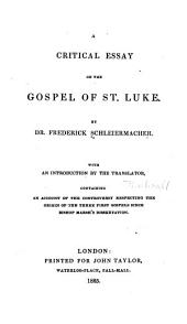 A Critical Essay on the Gospel of St. Luke