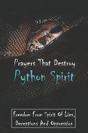 Prayers That Destroy Python Spirit