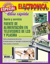 Electrónica y Servicio Edición Especial: Fuente de alimentación en televisores de LCD y plasma