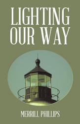Lighting Our Way Book PDF