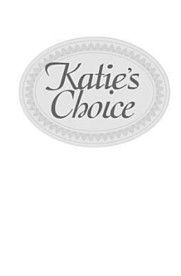 Katie s Choice