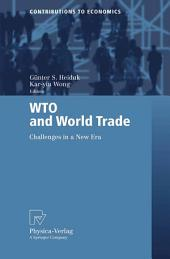 WTO and World Trade: Challenges in a New Era