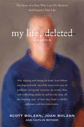 My Life, Deleted: A Memoir