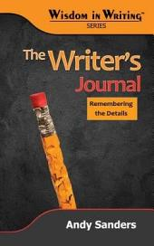 The Writer's Journal: Remembering the Details