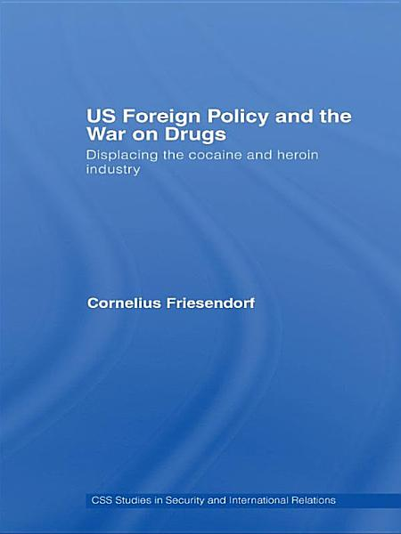 US Foreign Policy and the War on Drugs PDF