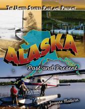Alaska: Past and Present