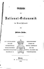 Geschichte der National-oekonomik in Deutschland: Teil 1