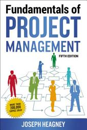 Fundamentals of Project Management: Edition 5