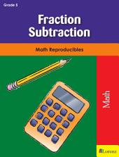 Fraction Subtraction: Math Reproducibles