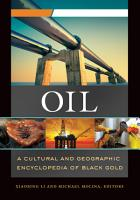 Oil  A Cultural and Geographic Encyclopedia of Black Gold  2 volumes  PDF
