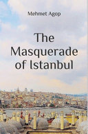 The Masquerade of Istanbul