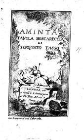 L'Aminta, ... di Torquato Tasso, e l'Alceo, ... di A. Ongaro ... Edizione II. Cominiana