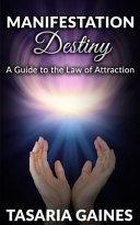 Manifestation Destiny Book PDF