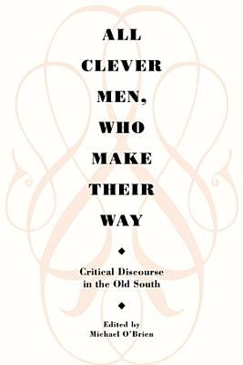 All Clever Men  Who Make Their Way PDF