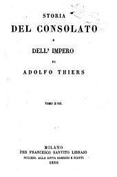 Storia del consolato e dell'impero di Adolfo Thiers: Volume 18