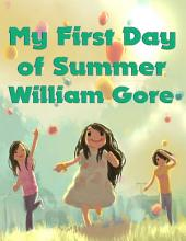 My First Day of Summer