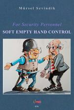 For Security Personnel, SOFT EMPTY HAND CONTROL, 2020