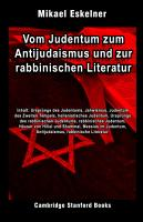 Vom Judentum zum Antijudaismus und zur rabbinischen Literatur PDF