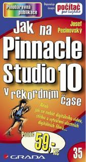Jak na Pinnacle Studio 10: v rekordním čase